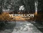 Vermillion Bicycle Master Plan by Department of Sustainability, University of South Dakota
