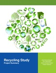 Recycling Study Project Summary by Lilly Sencenbaugh, Erin Wetzstein, Zahra Ghodsi Zahed, and Kaitlin Roberts